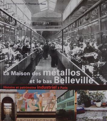 La Maison des métallos et le bas Belleville, la couverture du livre